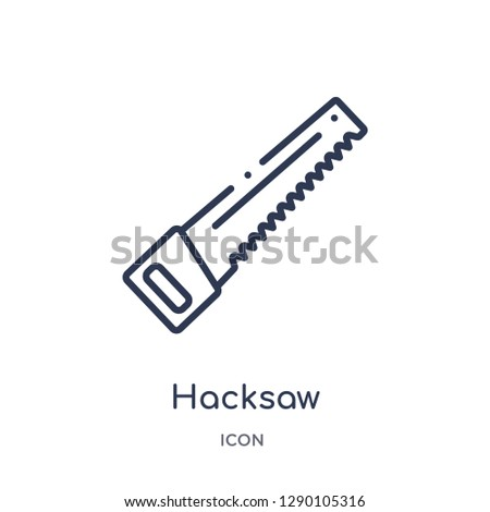 Linear hacksaw icon from Construction outline collection. Thin line hacksaw vector isolated on white background. hacksaw trendy illustration
