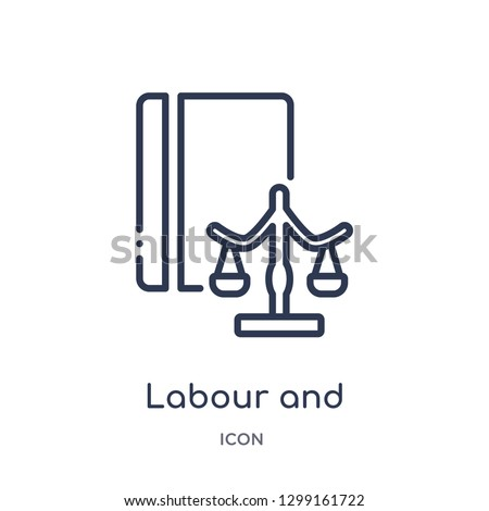 Linear labour and social law icon from Law and justice outline collection. Thin line labour and social law icon isolated on white background. labour and social law trendy illustration