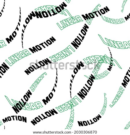 linear motion green black text