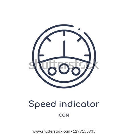 Linear speed indicator icon from Measurement outline collection. Thin line speed indicator icon isolated on white background. speed indicator trendy illustration