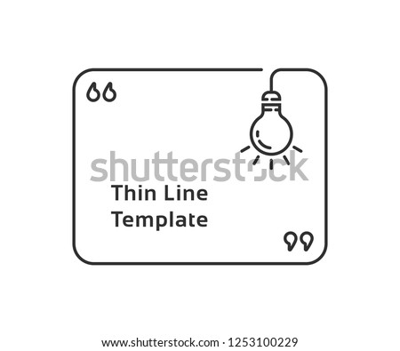 lineart quotation template with lightbulb. flat stroke modern graphic art logotype sticker or title design isolated on white background. concept of metaphor description and minimal eureka sticker