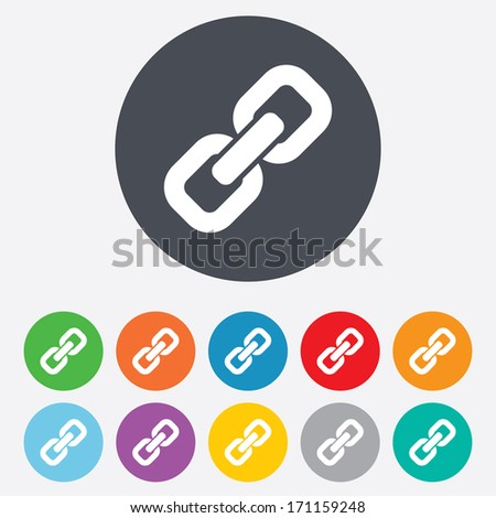 Link sign icon. Hyperlink chain symbol. Round colourful 11 buttons. Vector