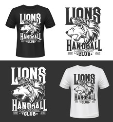 Lion tshirt print, king of animals vector mascot for handball club. Black and white apparel mockup with lion head. Sport uniform, t shirt activewear template, monochrome tattoo, badge with lettering