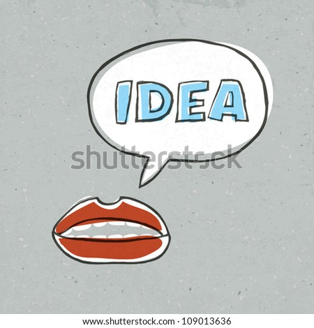 Lips with speech bubble and word idea within. Concept illustration, vector, EPS10