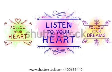 listen to your heart  follow