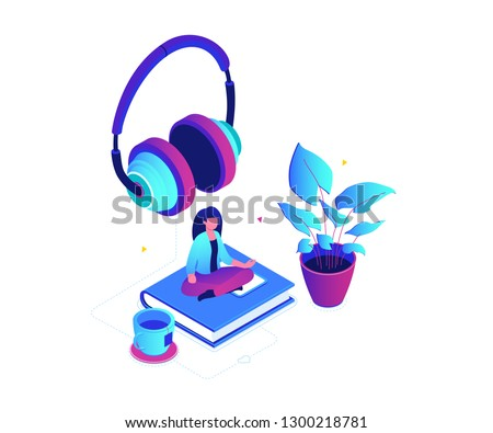 Listening to music - modern colorful isometric vector illustration on white background. A composition with a woman sitting in lotus position on a book, earphones, plant, a cup of tea. Leisure concept