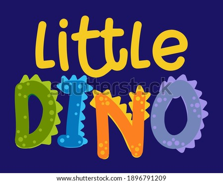 Little Dino (dinosaur) - Cute Dino print design - funny hand drawn doodle, cartoon alligator. Good for Poster or t-shirt textile graphic design. Vector hand drawn illustration.