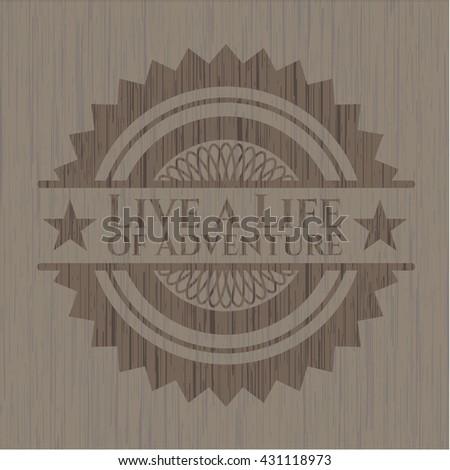 Live a Life of Adventure wood emblem