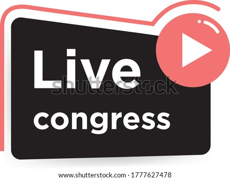 Live congress button, flat vector icon. Vector illustration. Element with play button for live congresses/events Photo stock ©