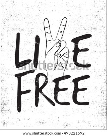 live free with victory sign