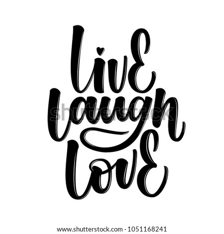 LIVE LAUGH LOVE   LOVELY HAND LETTERING
