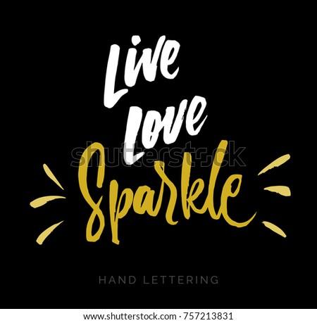 live  love  sparkle hand drawn