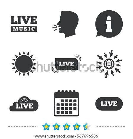 Live music icons. Karaoke or On air stream symbols. Cloud sign. Information, go to web and calendar icons. Sun and loud speak symbol. Vector