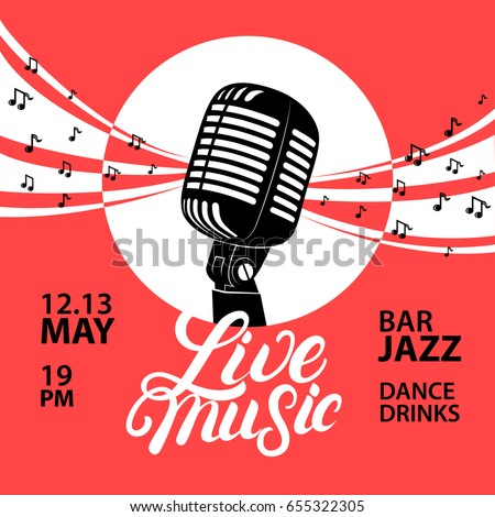 Live music poster with a microphone for concert, party. Vintage retro style. Hand written lettering. Vector illustration.
