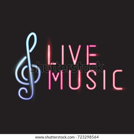 Live music sign with G clef, neon design. Vector illustration