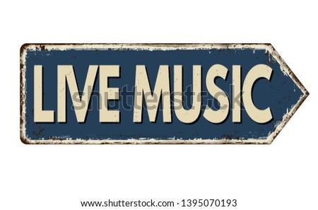 live music vintage rusty metal