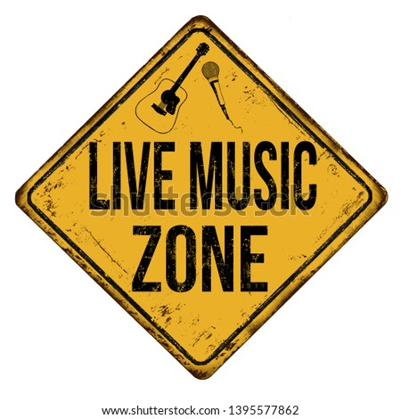 live music zone vintage rusty