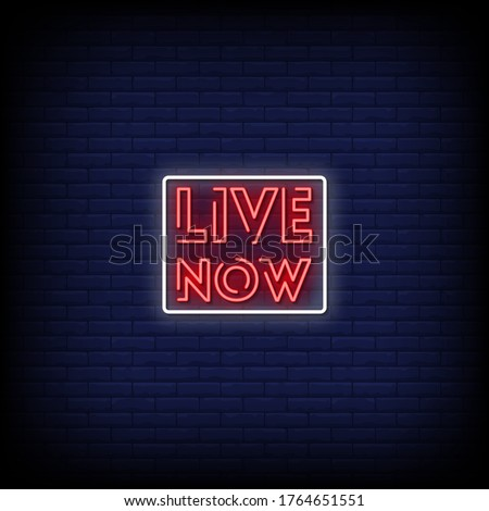live now neon signs style text