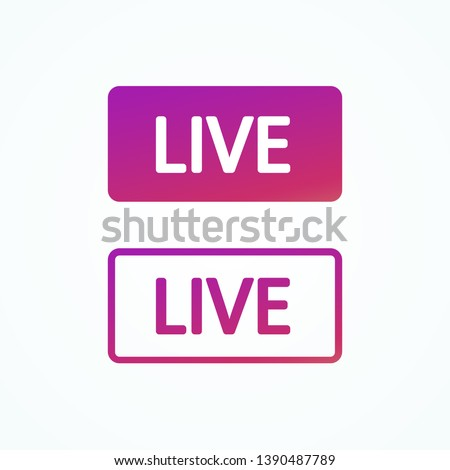 Live stream web buttons colorful gradient. Social media element. Live button in flat and line style. Blogging. Live video. Social media concept. Vector illustration. EPS 10