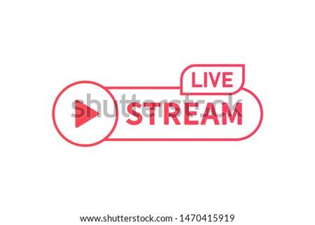 Live streaming banner sign. Online translation icon. Internet stream button line design.