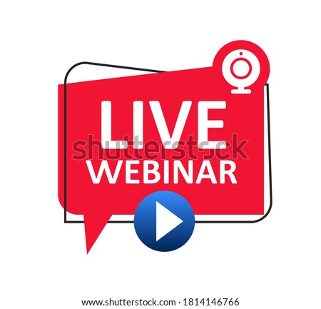 Live Webinar button icon, emblem label. Online webinar communication, internet web conference, distance education, online course, video lecture, work from home icon – stock vector