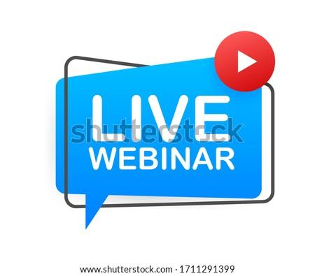 Live Webinar Button, icon, emblem. Live Webinar label. Vector illustration