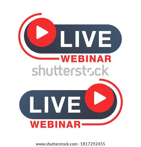 Live webinar button or banner element - catchy decorative frame with Play button and text - isolated template