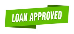 loan approved banner template. loan approved ribbon label sign