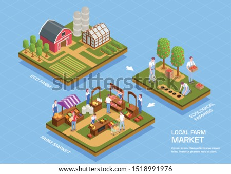 Local farmhouse facilities eco products growing harvesting selling at farmers market 3 isometric infographic compositions vector illustration