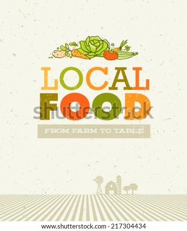 Local Food From Farm To Table Organic Vector Poster Concept on Recycled Paper Background