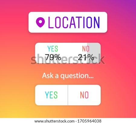 Location icon, sign, sticker template. Web buttons YES or NO. Statistic. Blogging. Social media Instagram concept. Vector illustration. EPS 10