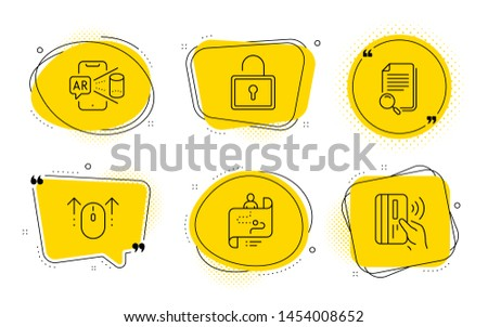 Lock, Augmented reality and Contactless payment signs. Chat bubbles. Search file, Journey path and Swipe up line icons set. Find document, Project process, Scrolling page. Private locker. Vector