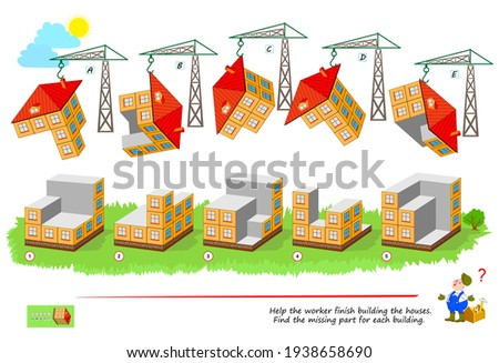 Logic game for smartest. 3D puzzle. Help the worker finish building the houses. Find the missing part for each building. Brain teaser book. IQ test. Play online. Developing spatial thinking skills. Сток-фото ©