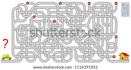 Logic puzzle game with labyrinth for children and adults. Help the taxi driver find the way to the house. Vector cartoon image.