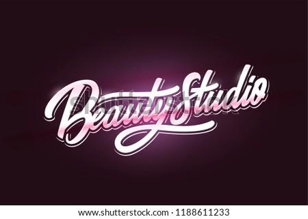 Logo Beauty Salon  Nail Studio Inscriptions. Custom handmade calligraphy, vector lettering. #1188611233