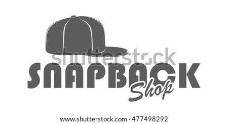 Snapback cap vector illustration flat sketches template. Logo for snapback  shop. Label in vintage style isolated on white background. Monochrome  signboard c924bc96c343