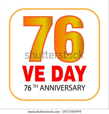Logo for the V-E Day 76th Anniversary - 8 May 1945, Victory in Europe Day Stock fotó ©