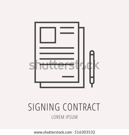 Logo or label signing contract. Line style logotype. Easy to use  template. Vector abstract sign or emblem.