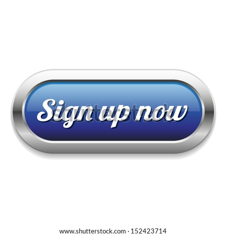 Long Blue Sign Up Now Button Stock Vector Illustration ...