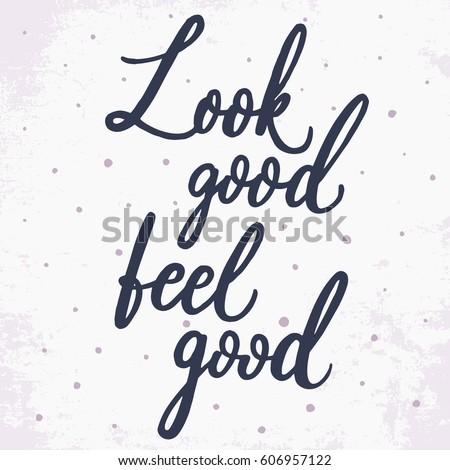 look good  feel good hand