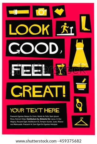 Look Good Feel Great Flat Style Vector Illustration Fashion Quote