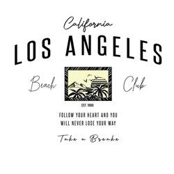 Los Angeles beach club slogan withsunset illustration