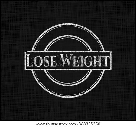 Lose Weight chalk emblem
