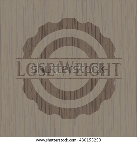 Lose Weight wood signboards