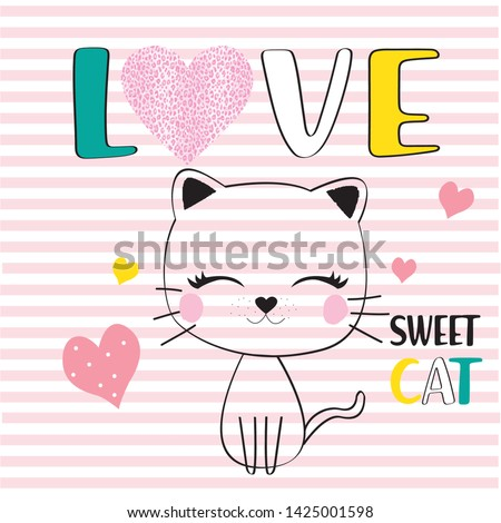 Love and sweet cat slogan t shirt print design.Sweet baby tee.