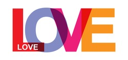 LOVE. Colorful banner of colored letters. Flat design.