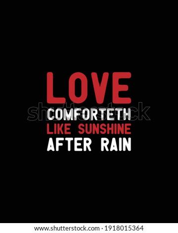 love comforteth like sunshine