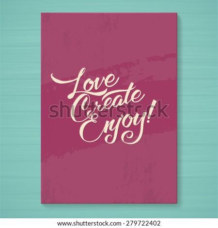 love create enjoy be positive