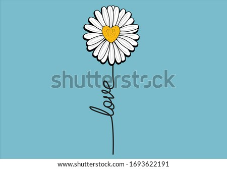 love daisy lettering design vector  daisy flower design hand drawn  decorative fashion style trend spring summer print pattern positive quote heart illustration