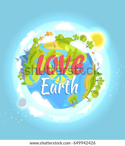 Love Earth concept with our colorful flourishing planet on blue background. Vector illustration of clean environment in world